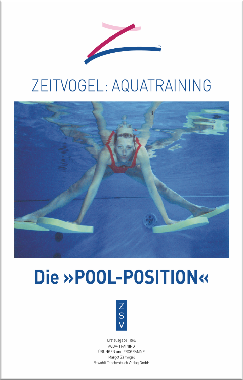 Margot Zeitvogel-Schoenthier, AQUATRAINING - Die Pool-Position, im ZSV 2015, Buch 8, Cf 1