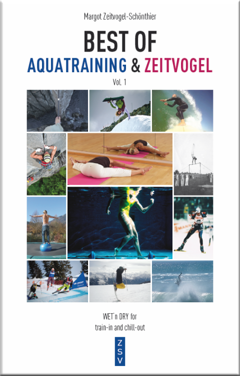 Margot Zeitvogel-Schoenthier, Best of AQUATRAINING & ZEITVOGEL, im ZSV 2011, Buch 7, Cf