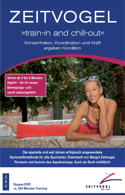 Margot Zeitvogel-Schoenthier, ZEITVOGEL train-in and chill-out, im ZSV 2007, DVD, Cf